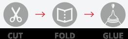 Cut > Fold > Glue
